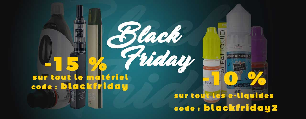 promotion cigarette électronique black friday